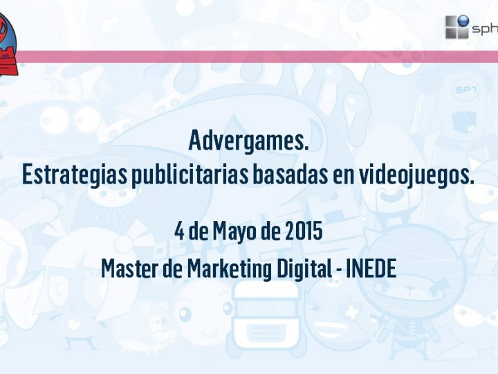 Masterclass sobre advergaming en INEDE