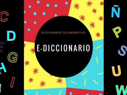 Ya disponible el Diccionario Digital Colaborativo